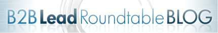 B2B Lead Roundtable Blog
