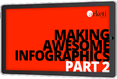 Making Awesome Infographics – Part 2 - Watch Now