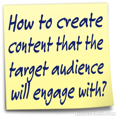 Content audience will engage with