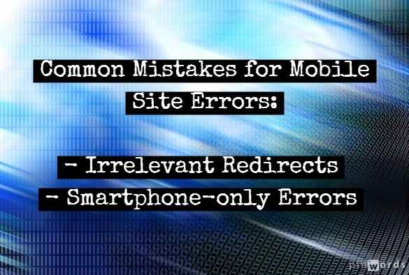 Common mistakes for mobile site errors